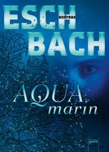 Andreas Eschbach Aquamarin